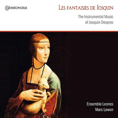 Les Fantaisies de Josquin by Marc Lewon