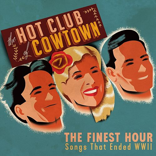 The Finest Hour de Hot Club of Cowtown