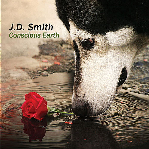 Conscious Earth by J.D. Smith