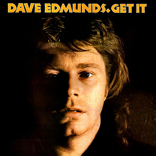 Get It de Dave Edmunds