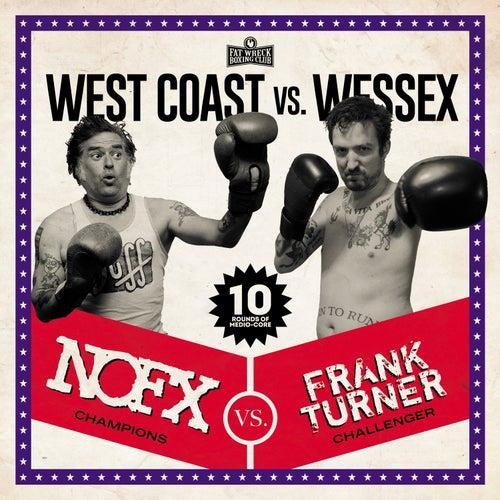 West Coast vs. Wessex von NOFX