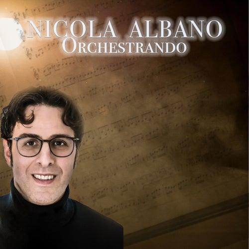 Orchestrando by Nicola Albano