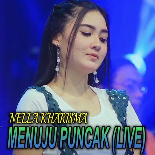 Menuju Puncak (Live) by Nella Kharisma