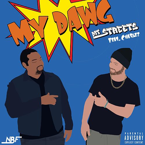 My Dawg by Mtstreets