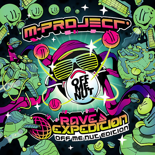 Rave Expedition (OMN Edition) von A M Project