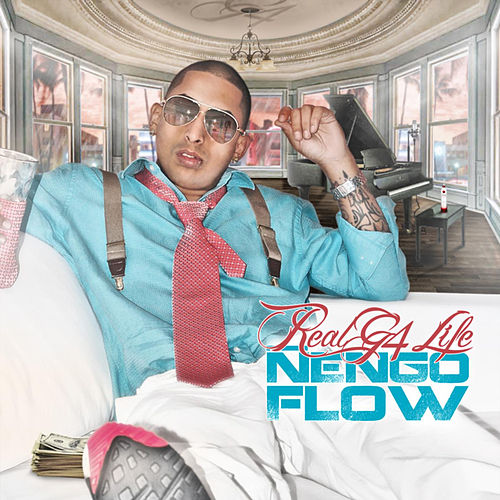 Real G 4 Life by Ñengo Flow