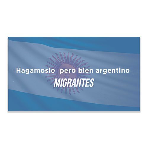 Hagamoslo Pero Bien Argentino de Migrantes