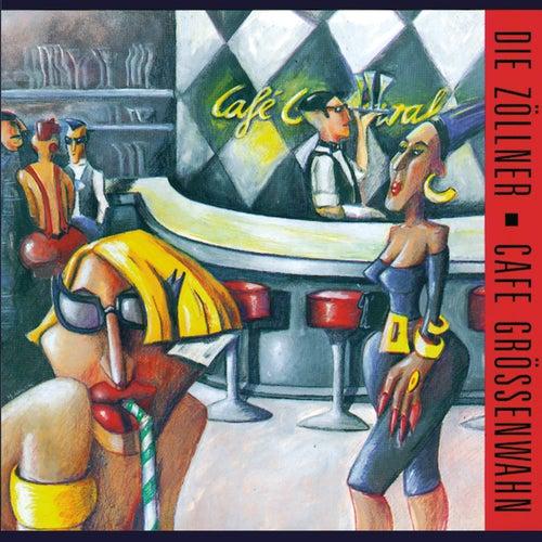 Café Größenwahn (Bonus Edition) von Die Zöllner