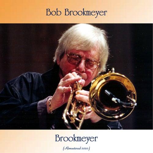 Brookmeyer (Remastered 2020) by Bob Brookmeyer