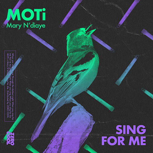 Sing For Me (with Mary N'diaye) by MOTi x Mary N'diaye