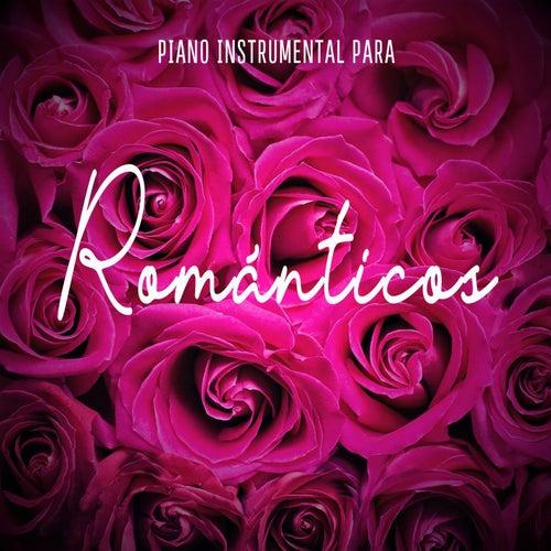 Piano Instrumental Para Románticos by Música Instrumental de I'm In Records