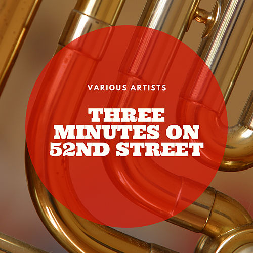 Three Minutes On 52nd Street de Various Artists