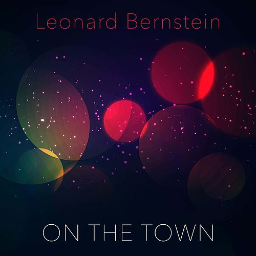 On the Town by Leonard Bernstein / New York Philharmonic