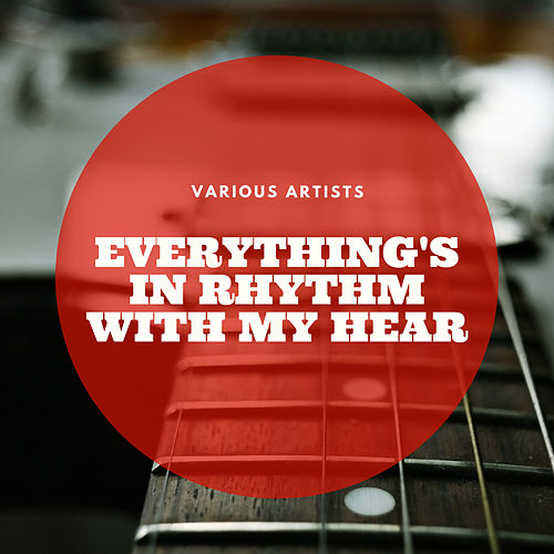 Everything's In Rhythm With My Hear by Various Artists
