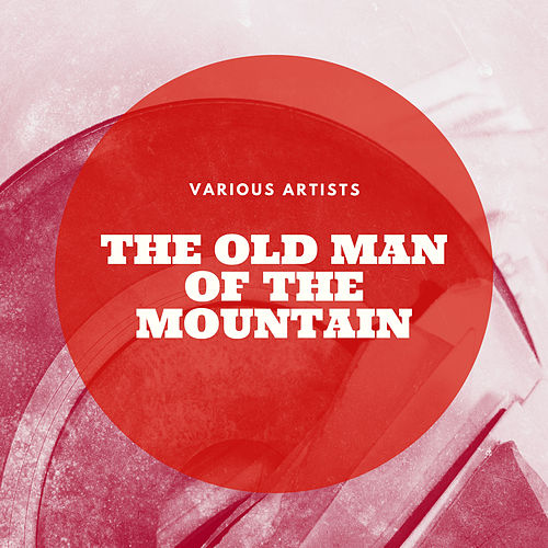 The Old Man of the Mountain de Various Artists