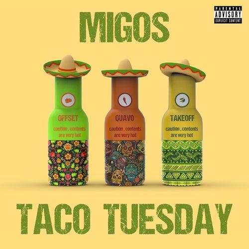 Taco Tuesday van Migos