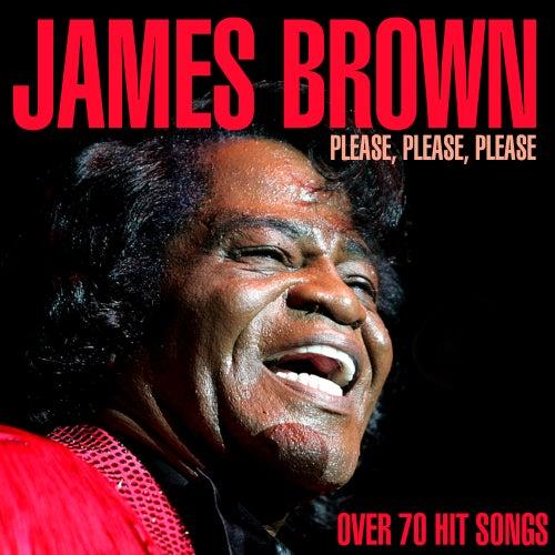 Please, Please, Please - Over 70 Hit Songs de James Brown