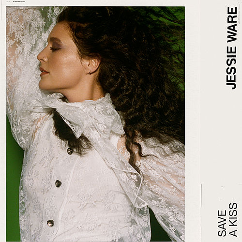 Save A Kiss (Single Edit) by Jessie Ware