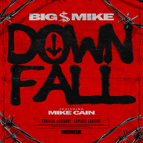 Down Fall (feat. Mike Cain) de Big $ Mike