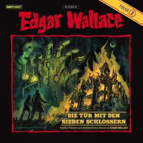 Folge 2: Die Tür mit den sieben Schlössern von Edgar Wallace