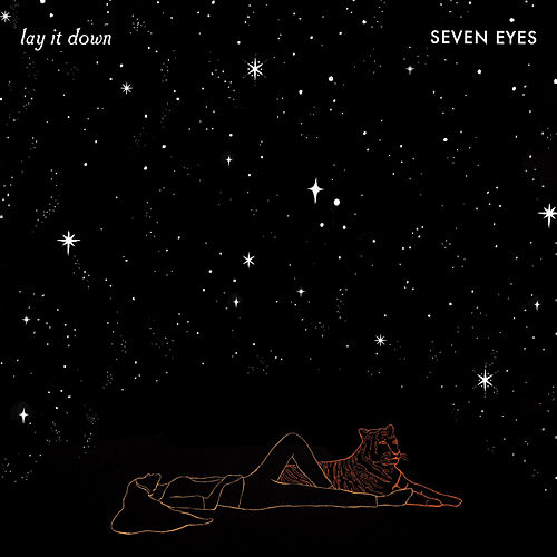 Lay It Down by Seven Eyes