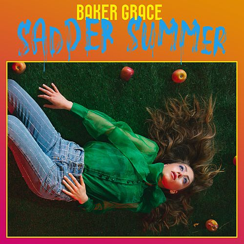 Sadder Summer by Baker Grace