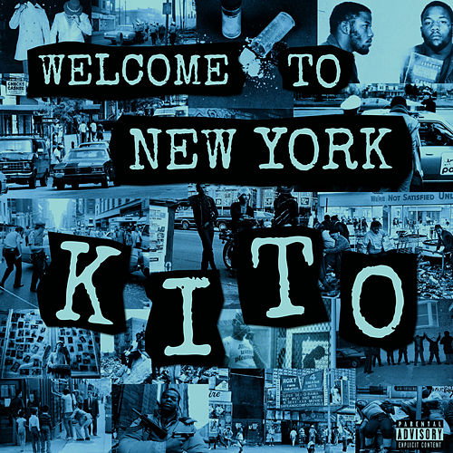 Welcome To New York by Kito