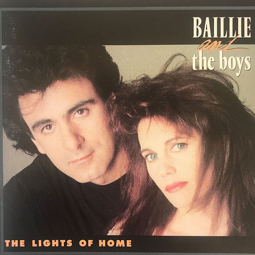 The Lights of Home de Baillie and the Boys