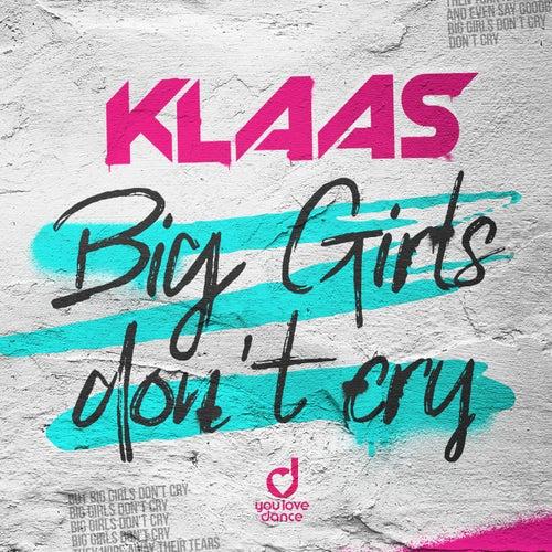 Big Girls Don't Cry von Klaas