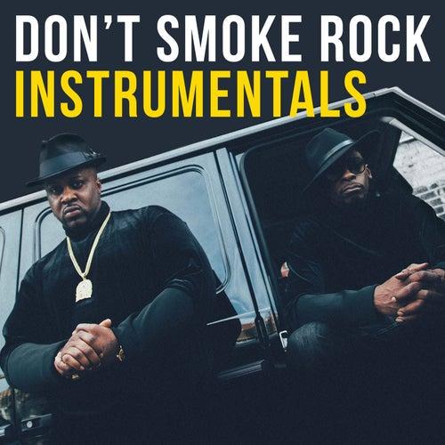 Don't Smoke Rock Instrumentals by Smoke Dza