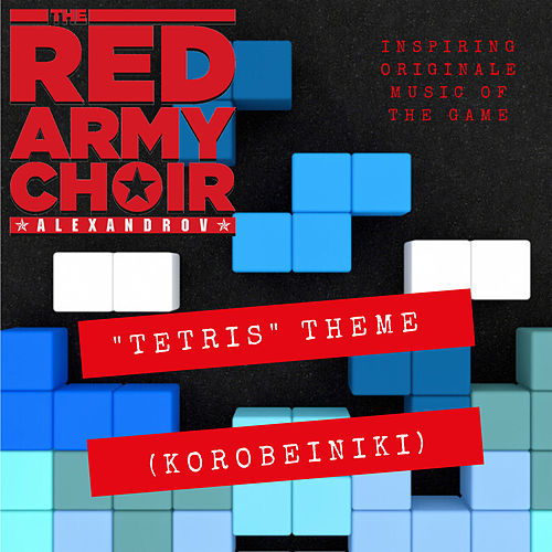 Korobeiniki (Tetris Theme) von The Red Army Choir