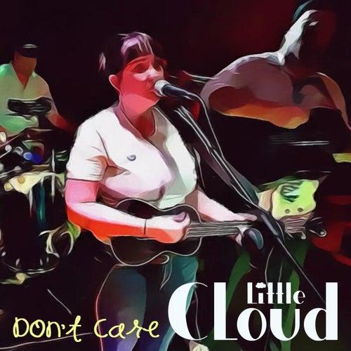 Don't Care von Little Cloud