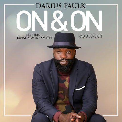 On & On (Radio Version) by Darius Paulk