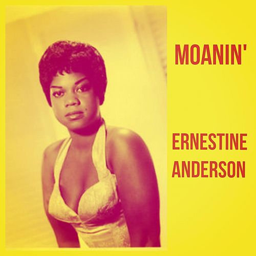Moanin' by Ernestine Anderson