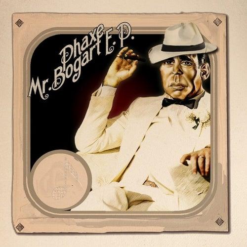 Mr Bogart EP von Phaxe