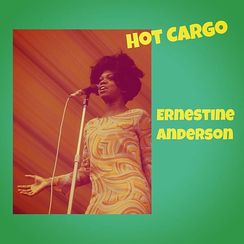 Hot Cargo by Ernestine Anderson