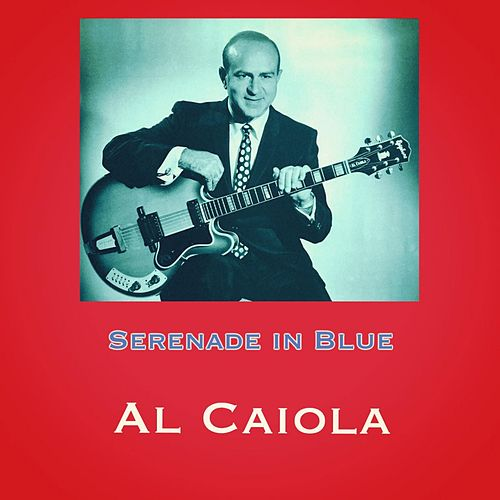 Serenade in Blue by Al Caiola