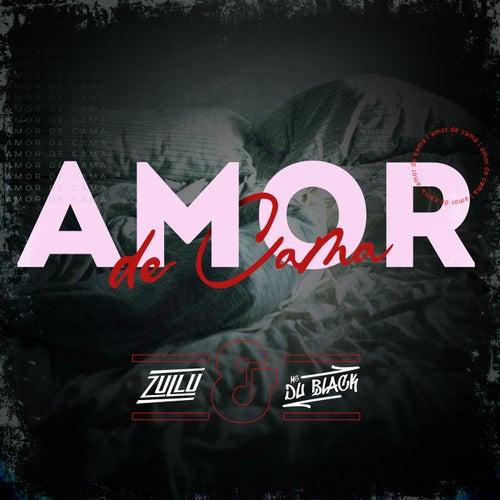 Amor De Cama by DJ Zullu
