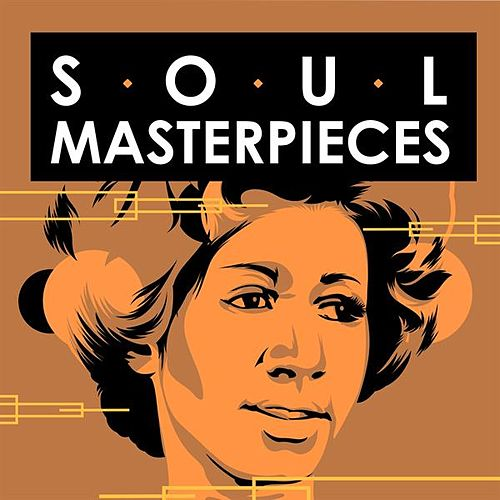 Soul Masterpieces by Various Artists