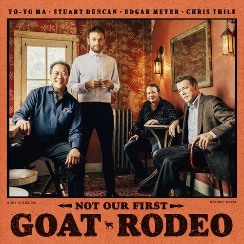 Not Our First Goat Rodeo de Yo-Yo Ma