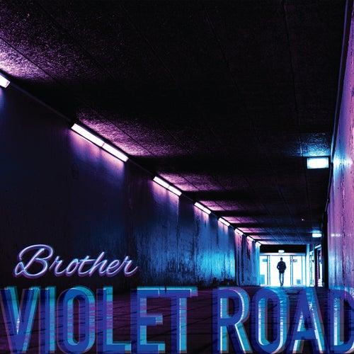 Brother von Violet Road