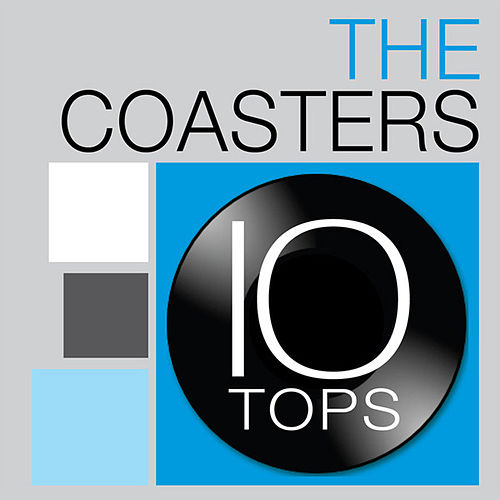 10 Tops: The Coasters van The Coasters