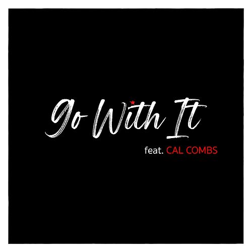 Go With It by Walter Q. Jackson