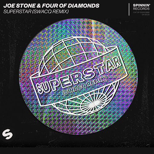 Superstar (SWACQ Remix) de Joe Stone