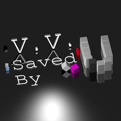 Saved By di V.v.