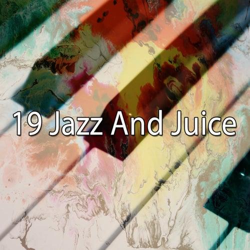 19 Jazz and Juice de Bossanova