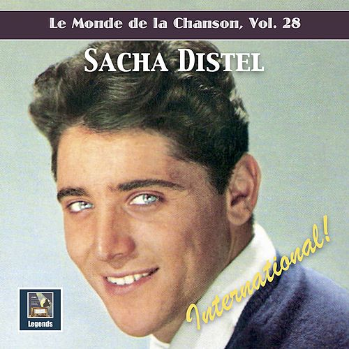Le monde de la chanson, Vol. 28: Sacha Distel – International! von Sacha Distel