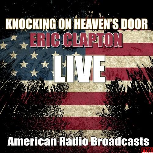 Knocking On Heaven's Door (Live) de Eric Clapton