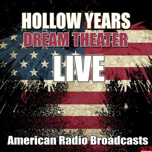 Hollow Years (Live) von Dream Theater
