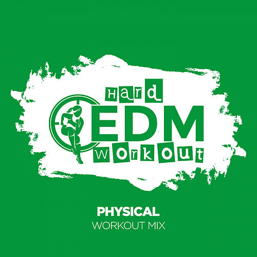 Physical de Hard EDM Workout